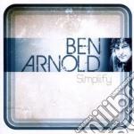 Ben Arnold - Simplify cd musicale di Arnold Ben