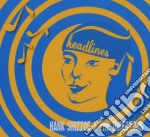 Hank Shizzoe & The Directors - Headlines cd musicale di HANK SHIZZOE & THE DIRECTORS