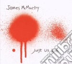 James Mcmurtry - Just Us Kids cd musicale di MC MURTHY JAMES