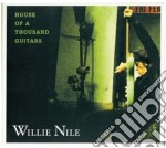 Willie Nile - House Thousands Guitars cd musicale di NILE WILLIE