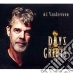 Ad Vanderveen - Days Of The Greats cd musicale di Vanderveen Ad