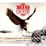 Big Country - Peace In Our Time cd musicale di Big Country