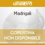 Madrigali cd musicale