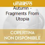 Fragments from utopia cd musicale
