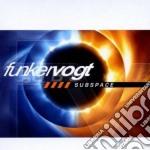 Funker Vogt - Subspace cd musicale di Vogt Funker