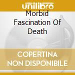MORBID FASCINATION OF DEATH cd musicale di CARPATHIAN FOREST