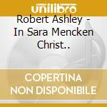 IN SARA, MANKEN cd musicale di Robert Ashley