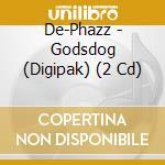 GODSDOG/Lim.Ed.+Bonus cd cd musicale di DE-PHAZZ