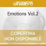 EMOTIONS VOL.2 cd musicale di ARTISTI VARI
