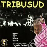 Tribu Sud cd musicale di ARTISTI VARI