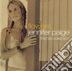 FLOWERS/THE HITS COLLECTION cd musicale di Jennifer Paige
