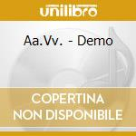 THE BEST OF DEMO (RADIORAI) cd musicale di ARTISTI VARI