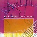 Antonello Salis / Gianluca Petrella - Rinoceronti Sul Limbara cd musicale di A.salis/g.petrella