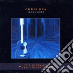 STONY ROAD/THE ULTIMATE FAN COLLECTI cd musicale di Chris Rea