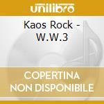 W.W.3 cd musicale di Rock Kaos