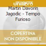 TEMPO FURIOSO cd musicale di Martin davor Jagodic