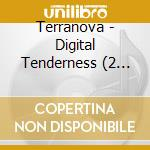 DIGITAL TENDERNESS cd musicale di TERRANOVA