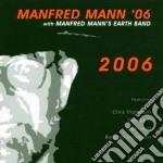 Manfred Mann - 2006 cd musicale di MANN MANFRED