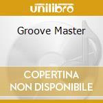 GROOVE MASTER COMP.2 cd musicale di ARTISTI VARI