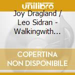 WALKING cd musicale di JOY AND THE BOY