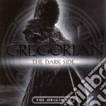GREGORIAN: THE DARK SIDE cd musicale di GREGORIAN