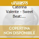 SWEET BEAT-THE LEGENDARY POP SESSION cd musicale di VALENTE CATERINA