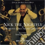 Nick The Nightfly - Live At Blue Note Milano cd musicale di NICK THE NIGHTFLY