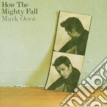 Mark Owen - How The Mighty Fall cd musicale di Mark Owen