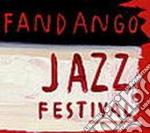 FANDANGO JAZZ FESTIVAL/2CDx1 cd musicale di ARTISTI VARI