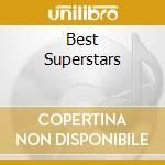 BEST SUPERSTARS                           cd musicale di BASI MUSICALI