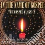IN THE NAME OF GOSPEL cd musicale di ARTISTI VARI
