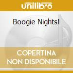 BOOGIE NIGHTS! cd musicale di Brando