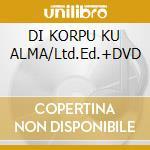 DI KORPU KU ALMA/Ltd.Ed.+DVD cd musicale di LURA