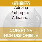 ADRIANA PARTIMPIN cd musicale di Partimpim Adriana