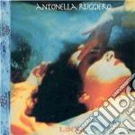 Ruggiero,antonella - Libera cd musicale di Antonella Ruggiero