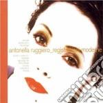 Antonella Ruggiero - Registrazioni Moderne cd musicale di Antonella Ruggiero