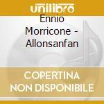 Ennio Morricone - Allonsanfan cd musicale di Ennio Morricone