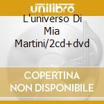 L'UNIVERSO DI MIA MARTINI/2CD+DVD cd musicale di Mia Martini