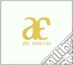 Aeterna - Ave Nova Eva cd musicale di AETERNA