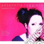 Antonella Ruggiero - Souvenir D'italie cd musicale di Antonella Ruggiero