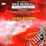 LAURA PAUSINI VOL.2 cd musicale di BASI MUSICALI