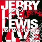 LAST MAN STANDING LIVE (CD + DVD) cd musicale di LEWIS JERRY LEE