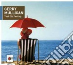 THAT OLD FEELING cd musicale di Gerry Mulligan