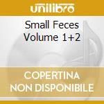 Small Feces Volume 1+2 cd musicale di TURBONEGRO