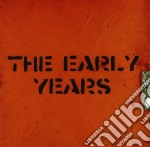Early Years,the - The Early Years cd musicale di Years Early