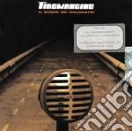 Tiromancino - Il Suono Dei Chilome cd musicale di TIROMANCINO