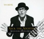 Nick The Nightfly - The Devil cd musicale di THE NIGHTFLY & THE MONTE CARLO