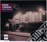 Condon,eddie - Home Cooking cd musicale di Eddie Condon
