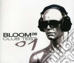 CLUB TEST 01 cd musicale di BLOOM 06