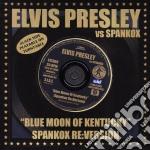 BLUE MOON OF KENTUCKY (SPANKOX RE:VERSIONS) cd musicale di Elvis Presley